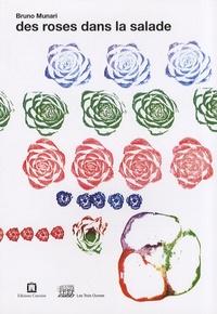 Bruno Munari - Des roses dans la salade.