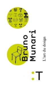 Bruno Munari - L'art du design.