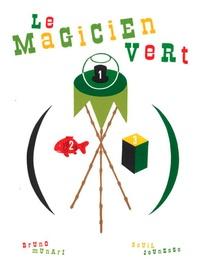 Bruno Munari - Le magicien vert.