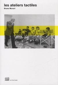Bruno Munari - Les ateliers tactiles.