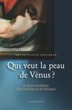 Bruno-Nassim Aboudrar - Qui veut la peau de Vénus ?.