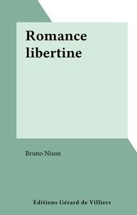 Bruno Nison - Romance libertine.