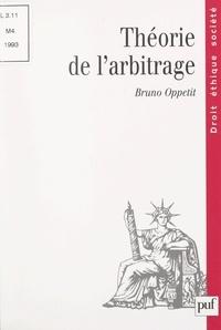 Bruno Oppetit et Dominique Bureau - Théorie de l'arbitrage.