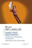 Bruno Ory-Lavollée - Aimez-vous Beethoven ?.