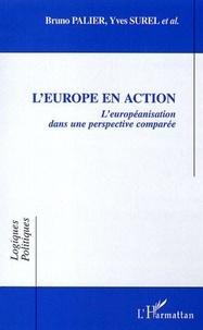 Bruno Palier et Yves Surel - L'Europe en action - L'européanisation dans une perspective comparée.