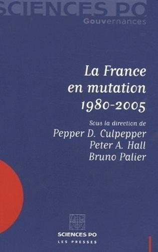 Bruno Palier - La France en mutation 1980-2005.