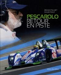 Bruno Palmet et David Piolé - Pescarolo, retour en piste.