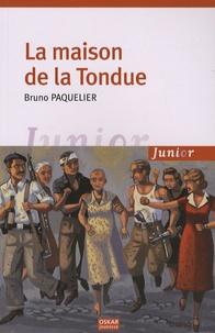 Bruno Paquelier - La maison de la Tondue.
