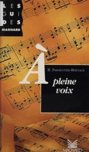 Bruno Parmentier-Bernage - À pleine voix.