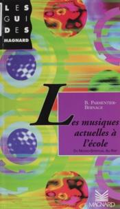 Bruno Parmentier-Bernage - Les musiques actuelles à l'école - Du negro-spiritual au rap.