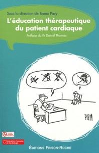 L'éducation thérapeutique du patient cardiaque - Bruno Pavy  