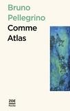 Bruno Pellegrino - Comme atlas - Suivi de Sur le volcan.
