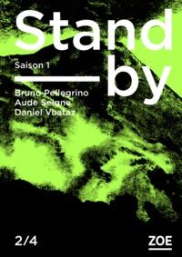 Bruno Pellegrino et Aude Seigne - Stand-by - Saison 1 Tome 2 : .