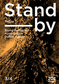 Bruno Pellegrino et Aude Seigne - Stand-by - Saison 1 Tome 3 : .