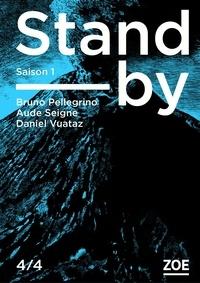 Bruno Pellegrino et Aude Seigne - Stand-by - Saison 1 Tome 4 : .