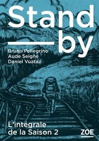 Bruno Pellegrino et Daniel Vuataz - Stand-by - Saison 2 L'intégrale : .