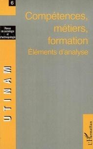 Bruno Péquignot - Utinam 6, compétences, métiers, formation : éléments d'analyse.