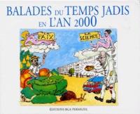 Bruno Permezel - Balades du temps jadis en l'an 2000.