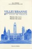Bruno Permezel - Villeurbanne, 27ème ville de France - Histoire des rues, histoire des noms.