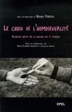 Bruno Perreau - Le choix de l'homosexualité - Recherches inédites sur la question gay et lesbienne.