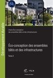Bruno Peuportier et Fabien Leurent - Eco-conception des ensembles bâtis et des infrastructures - Tome 2.