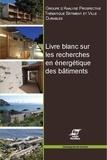 Bruno Peuportier - Livre blanc sur les recherches en énergétique des bâtiments.