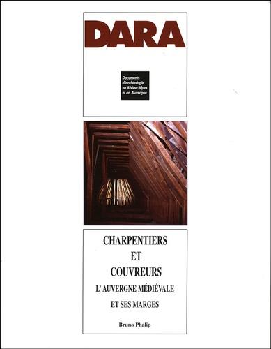 Charpentiers et couvreurs : l'Auvergne médiévale et ses marges