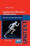 Bruno Picasso - Fondamenti di Meccanica e Biomeccanica - Meccanica dei sistemi biologici.
