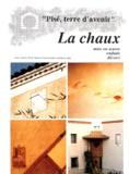 Bruno Pignal et Pascal Scarato - LA CHAUX. - Mise en oeuvre, enduits, décors.