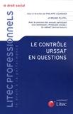 Bruno Platel et Philippe Coursier - Le contrôle URSSAF en questions.
