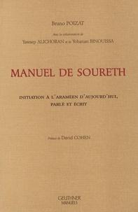 Bruno Poizat - Manuel de soureth - Initiation à l'araméen d'aujourd'hui, parlé et écrit.