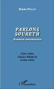 Bruno Poizat - Parlons soureth - Araméen contemporain.