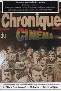 Céline Spang et Bruno Pomona - Chronique du cinéma - L'histoire mondiale du cinéma. 4 CD audio MP3