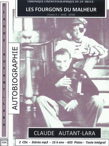 Claude Autant-Lara - Les fourgons du malheur. 2 CD audio MP3