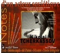 Nikolaï Tcherkassov - Notes d'un acteur soviétique. 1 CD audio MP3