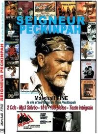 Marshall Fine - Seigneur Peckinpah. 2 CD audio MP3