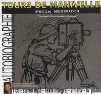 Félix Mesguich - Tours de manivelle. 1 CD audio MP3