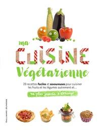 Bruno Porlier - Ma cuisine végétarienne.