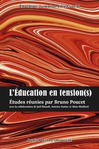 Bruno Poucet - L'éducation en tension(s).