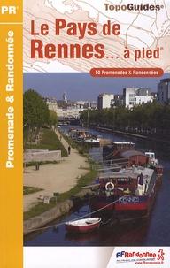 Pays de Rennes... à pied - 50 promenades & randonnées.pdf