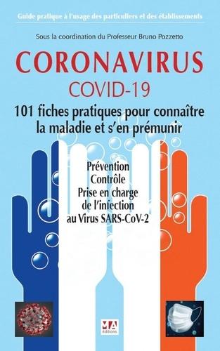 Coronavirus. Prévention, contrôle, prise en charge en 2020 - 101 conseils scientifiques pour faire face à l'épidémie