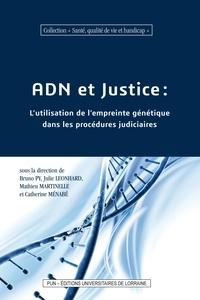 Bruno Py et Julie Léonhard - ADN et justice - L'utilisation de l'empreinte génétique dans les procédures judiciaires.
