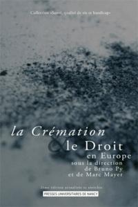 Bruno Py et Marc Mayer - La crémation et le Droit en Europe.