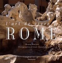 Bruno Racine et Alain Fleischer - L'art de vivre à Rome.