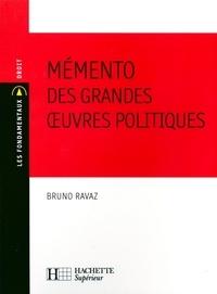 Bruno Ravaz - Mémento des grandes oeuvres politiques.