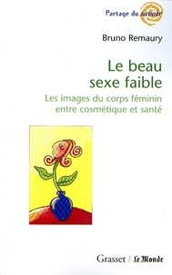 Bruno Remaury - Le beau sexe faible.