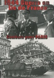 Bruno Renoult et James West - 1944 Guerre en Ile de France - Volume 4, Combats pour Paris.