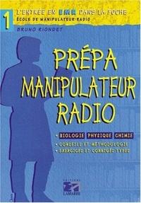 Bruno Riondet - Prépa manipulateur radio.