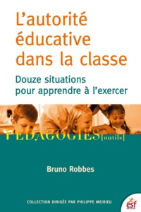 Téléchargez des ebooks gratuits pour itouch L'autorité éducative dans la classe  - Douze situations pour apprendre à l'exercer in French