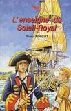 Bruno Robert - L'enseigne du Soleil-Royal.